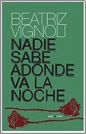 Book NADIE SABE ADONDE VA LA NOCHE 2 ED.