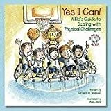 Yes I Can!, Kathleen M. Muldoon, 0870294318