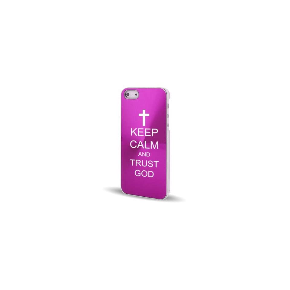 Apple iPhone 5 5S Hot Pink 5C420 Aluminum Plated Hard Back Case Cover Keep Calm and Trust God Cross