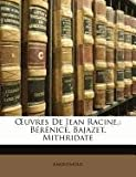 Uvres de Jean Racine, Anonymous and Anonymous, 1148737588