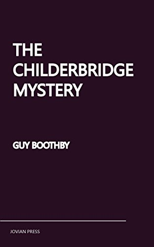 book cover of The Childerbridge Mystery