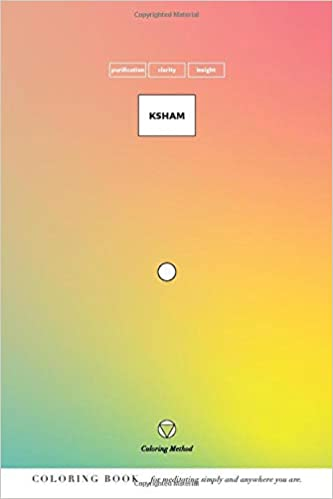 Ksham (The Coloring Method) (Yoga Mantras Series): Amazon.es ...