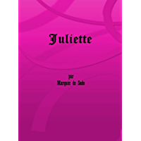 Juliette (Primera y Segunda Parte)