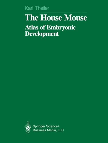 The House Mouse: Atlas of Embryonic Development