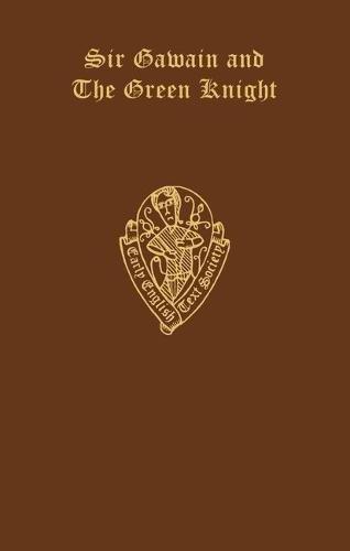 Sir Gawain and the Green Knight (Early English Text Society Original Series)
