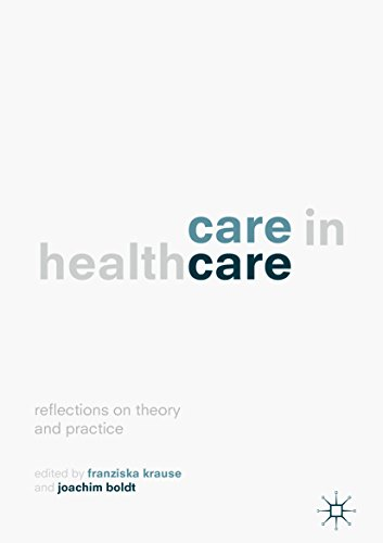 Care in Healthcare: Reflections on Theory and Practice