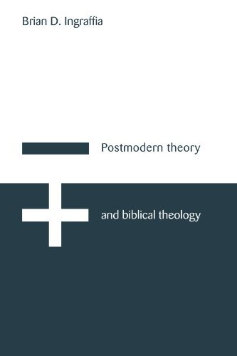 Postmodern Theory and Biblical Theology: Vanquishing God's Shadow by Brian D. Ingraffia (1996-01-26)