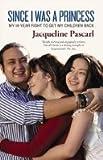 Since I Was a Princess, Jacqueline Pascarl, 0732285976