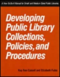 Developing Public Library Collect (How-To-Do-It for Public Librarians)