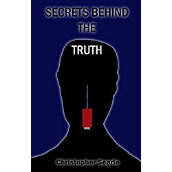 Secrets Behind The Truth