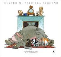 Cuando Mi Gato Era Pequeno (Spanish Edition) (Spanish) Hardcover – January 1, 2007
