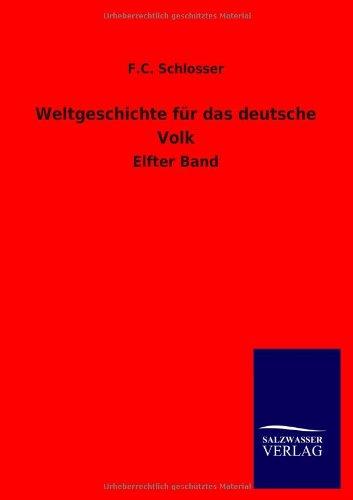 Read Online Weltgeschichte Fur Das Deutsche Volk (German Edition) PDF