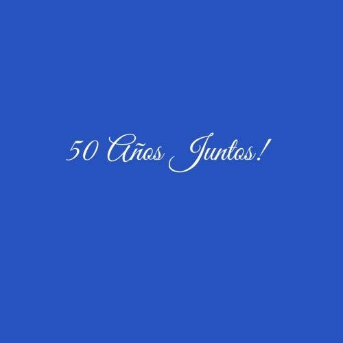 50 Años Juntos ...: Libro De Visitas 50 años juntos para Aniversário de Bodas decoracion accesorios ideas regalos eventos firmas fiesta hogar .