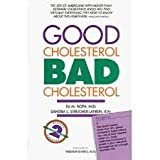 Good Cholesterol, Bad Cholesterol, Eli M. Roth and Sandra L. Streicher-Lankin, 1559580259