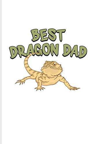 Best Dragon Dad: Funny Reptile Humor Journal For Lizards, Leopard Geckos, Chameleons, Alligators, Red Iguanas & Beardies Fans - 6x9 - 100 Blank Lined Pages