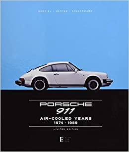 Limited Edition 2018 - Porsche 911 Air- Cooled Years 1974-1989: 9783981459234: Amazon.com: Books