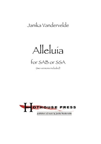 Alleluia Sab Music Book - Alleluia: for SAB or SSA (two versions included)