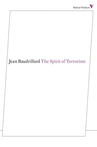 The Spirit of Terrorism (Radical Thinkers)