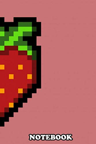 "Notebook: Inspired On The Game Celeste To Strawberry Pixel Art , Journal for Writing, College Ruled Size 6"" x 9"", 110 Pages"