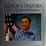 img - for Ellison S. Onizuka - A Remembrance book / textbook / text book