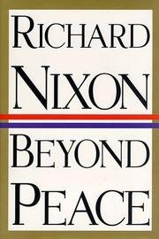 Beyond Peace by Richard Nixon