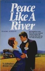 Peace Like a River (California Pioneer Series, Book 5)