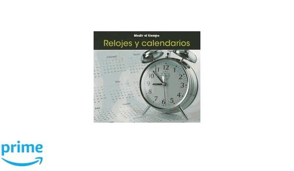 Amazon.com: Relojes y calendarios (Medir el tiempo) (Spanish Edition) (9781432956356): Tracey Steffora: Books