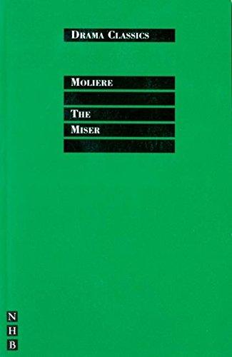 The Miser (Drama Classics)