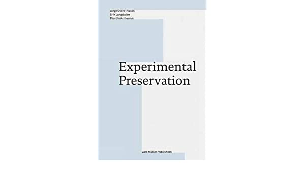 experimental preservation