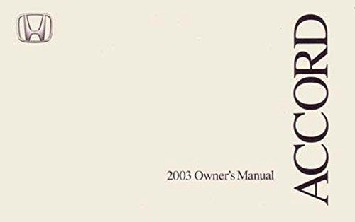 Honda Accord Coupe Manual - bishko automotive literature 2003 Honda Accord Coupe Owners Manual User Guide Reference Operator Book Fuses