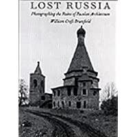 Lost Russia: Photographing the Ruins of Russian Architecture