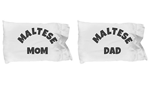 Maltese Dog Mom and Dad Pillow Case Set - Maltese Parents Pillow Covers - Maltese Dogs Pillowcase