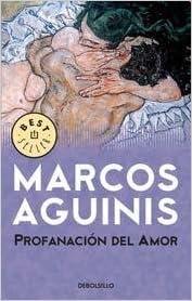 PROFANACION DEL AMOR (DEBOLSILLO) (Spanish Edition)