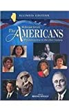 The Americans Illinois: Student Edition Grades 9-12 Reconstruction to the 21st Century 2003, MCDOUGAL LITTEL, 0618184139