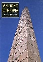 Ancient Ethiopia: Aksum, Its Predecessors and Successors