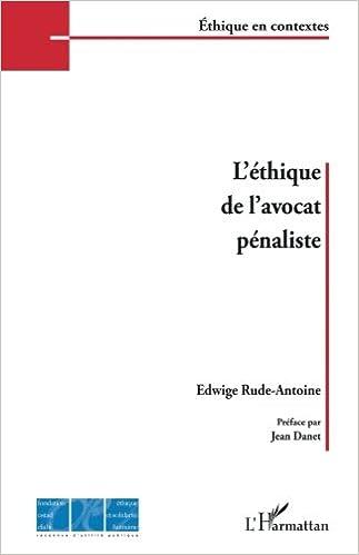 Livres gratuits L'éthique de l'avocat pénaliste epub, pdf