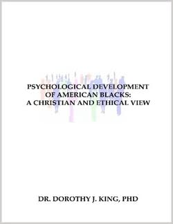 Book Psychological Development of American Blacks: A Christian And Ethical View