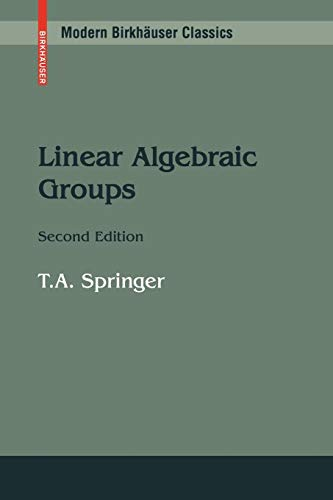Linear Algebraic Groups (Modern Birkhäuser Classics)