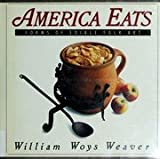 America Eats, William W. Weaver, 0060964138