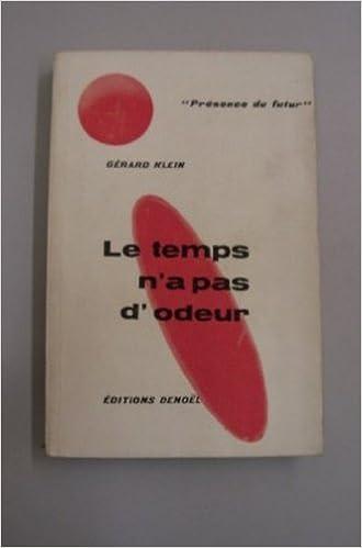 Livres Le Temps N'a Pas D'odeur epub, pdf