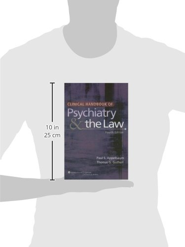Clinical Handbook of Psychiatry and the Law (CLINICAL HANDBOOK OF PSYCHIATRY & THE LAW (GUTHEIL))