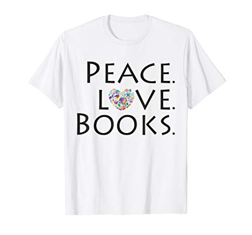 Peace Love Books Non-Profit T-Shirt Support Books for Kids