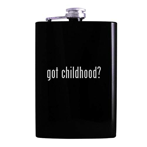 got childhood? - 8oz Hip Alcohol Drinking Flask, Black (Beginning Essentials In Early Childhood Education 3e)