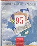 Microsoft Access 7.0 for Windows 95, Hutchinson, Sarah E. and Coulthard, Glen J., 0256220506