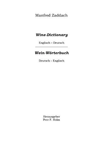 Weinwörterbuch Deutsch-Englisch / Englisch-Deutsch: Wine Dictonary English-German / German-English
