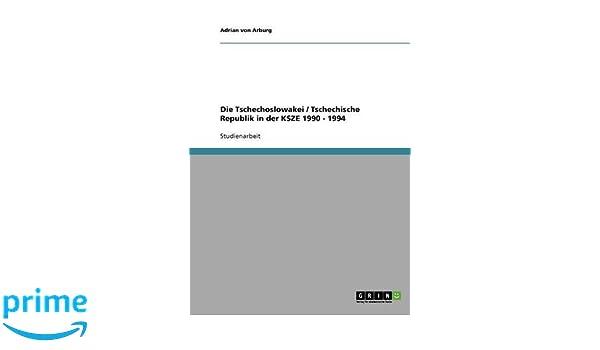 Die Tschechoslowakei / Tschechische Republik in der KSZE 1990 - 1994 (German Edition)