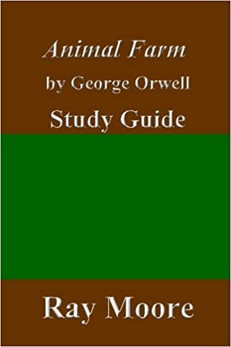 Animal Farm By George Orwell A Study Guide Volume 51 Ray Moore