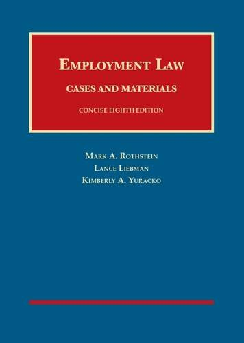 Employment Law Cases and Materials, Concise 8th (University Casebook Series)