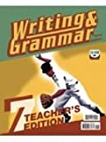 Writing and Grammar 7, Kelly D. (editor) Clepper, 1591663679