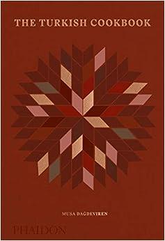 The Turish Cookbook por Musa Dagdeviren epub